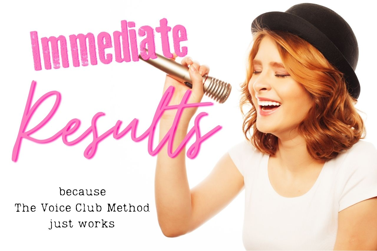 immediate vocal results-thevoiceclub method does that